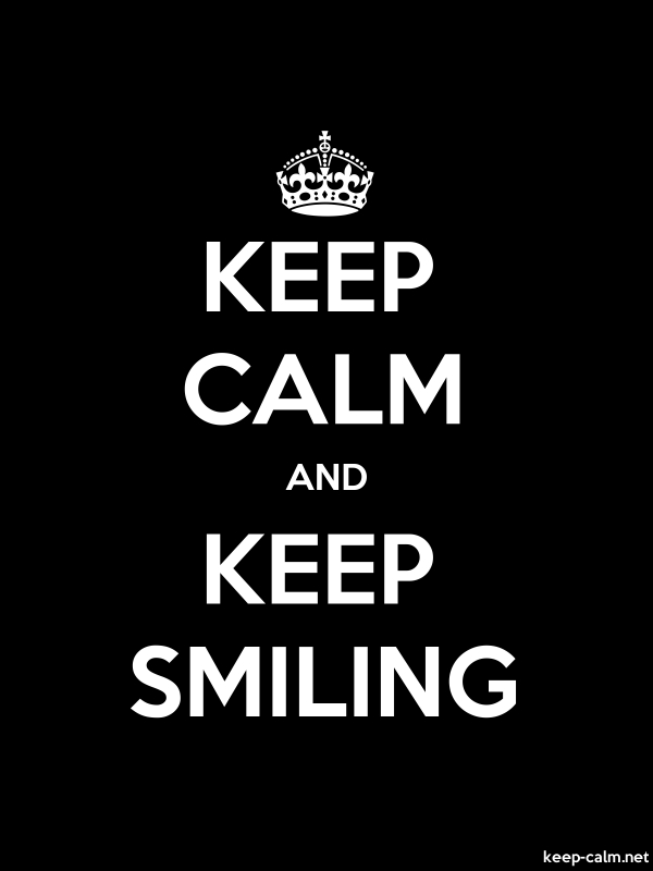 KEEP CALM AND KEEP SMILING - white/black - Default (600x800)