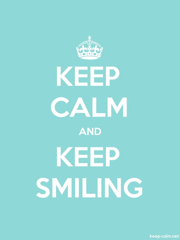 KEEP CALM AND KEEP SMILING - white/lightblue - Default (600x800)