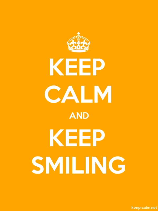 KEEP CALM AND KEEP SMILING - white/orange - Default (600x800)