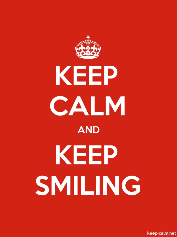 KEEP CALM AND KEEP SMILING - white/red - Default (600x800)