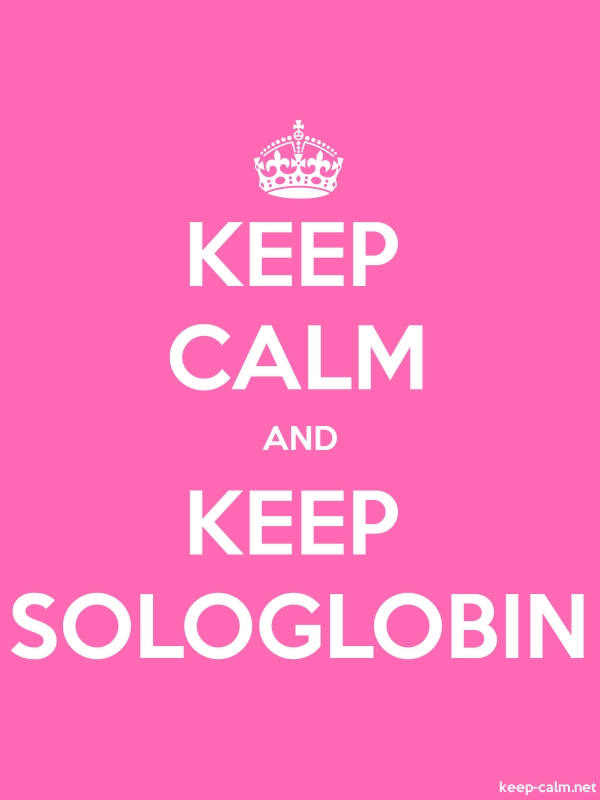 KEEP CALM AND KEEP SOLOGLOBIN - white/pink - Default (600x800)