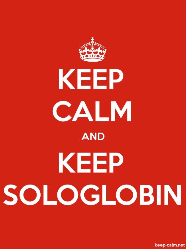 KEEP CALM AND KEEP SOLOGLOBIN - white/red - Default (600x800)