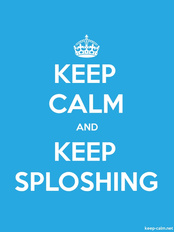 KEEP CALM AND KEEP SPLOSHING - white/blue - Default (600x800)