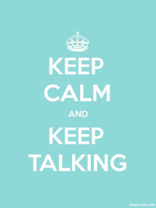 KEEP CALM AND KEEP TALKING - white/lightblue - Default (600x800)