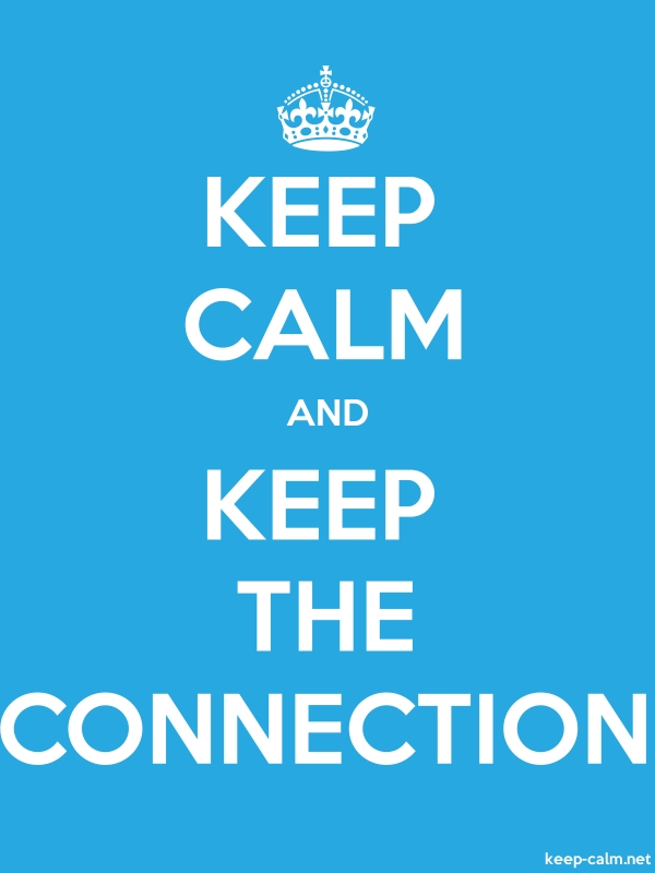 KEEP CALM AND KEEP THE CONNECTION - white/blue - Default (600x800)