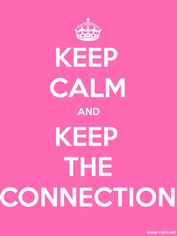 KEEP CALM AND KEEP THE CONNECTION - white/pink - Default (600x800)