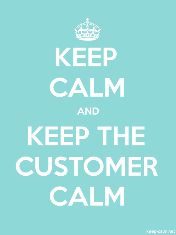 KEEP CALM AND KEEP THE CUSTOMER CALM - white/lightblue - Default (600x800)