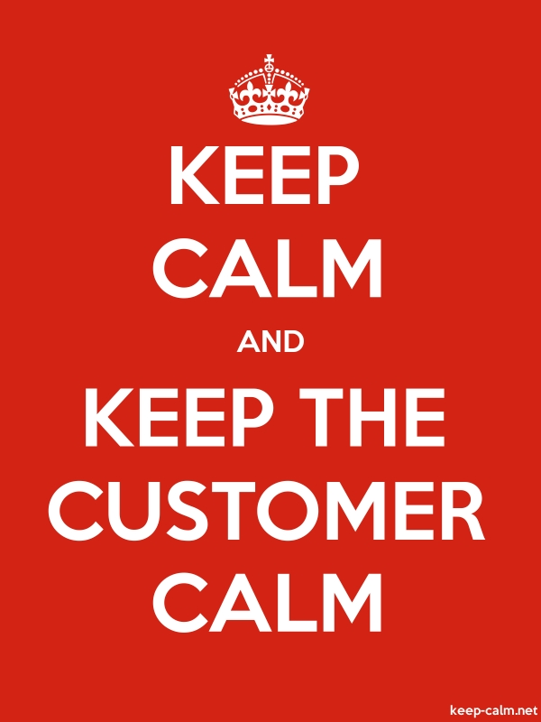 KEEP CALM AND KEEP THE CUSTOMER CALM - white/red - Default (600x800)