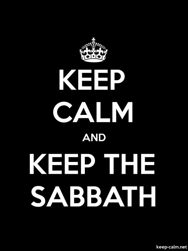KEEP CALM AND KEEP THE SABBATH - white/black - Default (600x800)