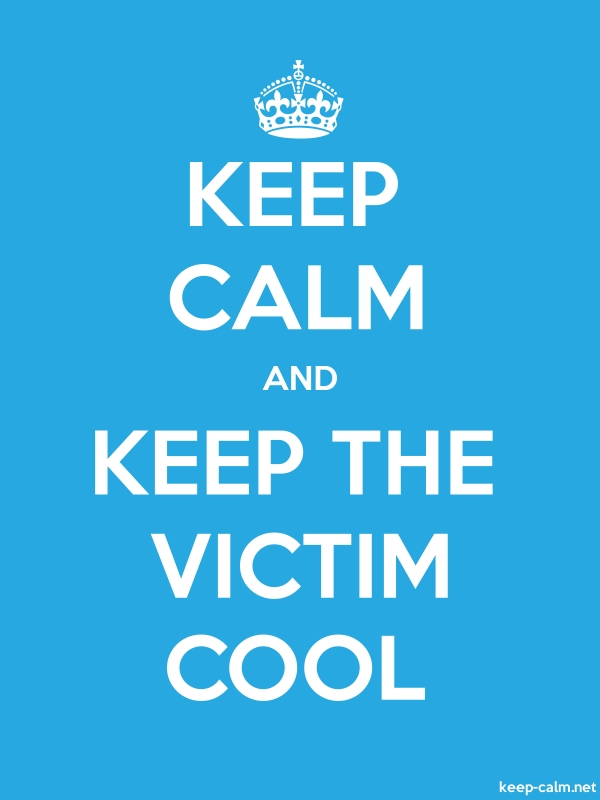 KEEP CALM AND KEEP THE VICTIM COOL - white/blue - Default (600x800)