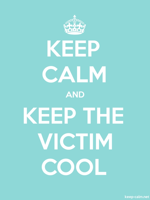 KEEP CALM AND KEEP THE VICTIM COOL - white/lightblue - Default (600x800)