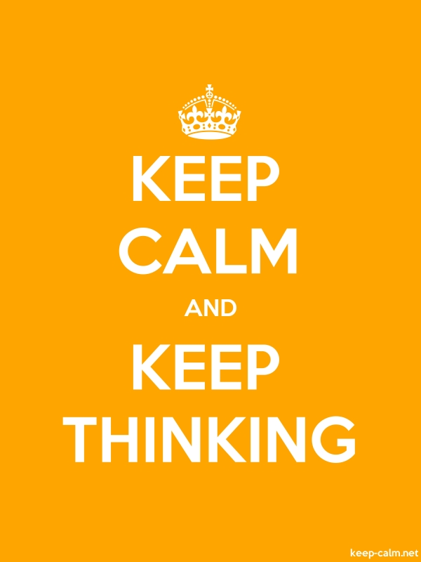 KEEP CALM AND KEEP THINKING - white/orange - Default (600x800)