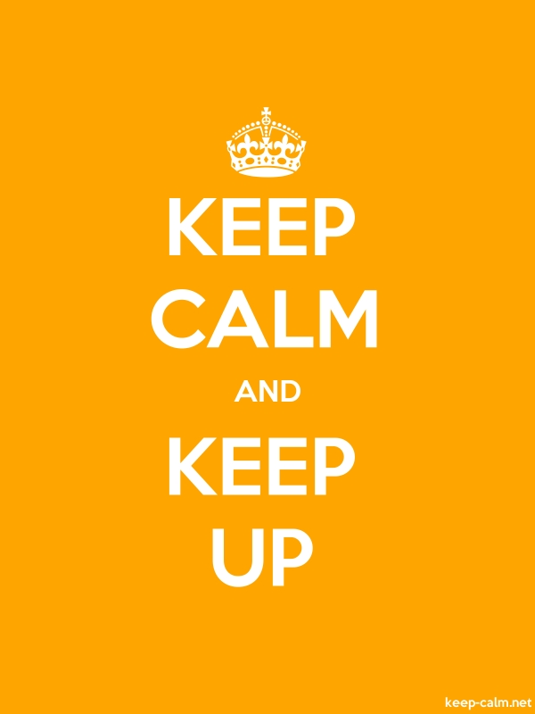 KEEP CALM AND KEEP UP - white/orange - Default (600x800)
