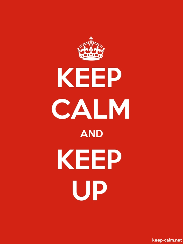 KEEP CALM AND KEEP UP - white/red - Default (600x800)