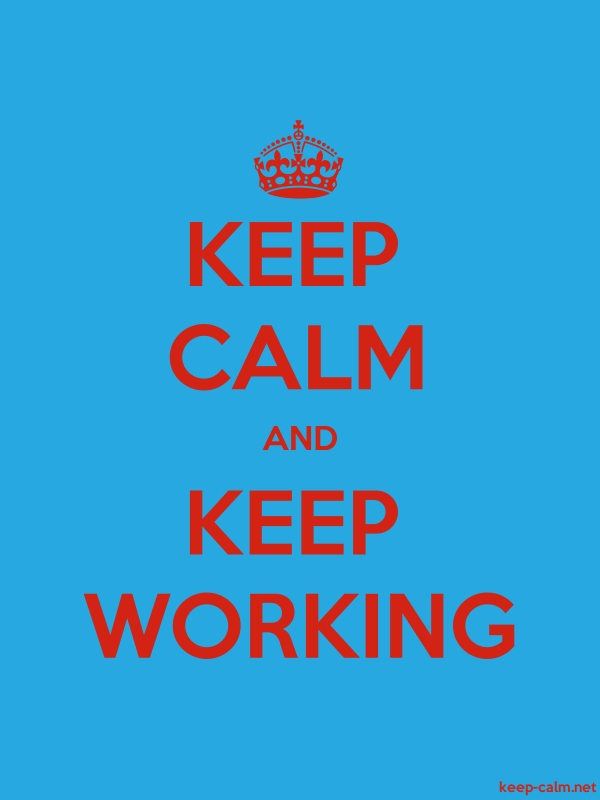 KEEP CALM AND KEEP WORKING - red/blue - Default (600x800)