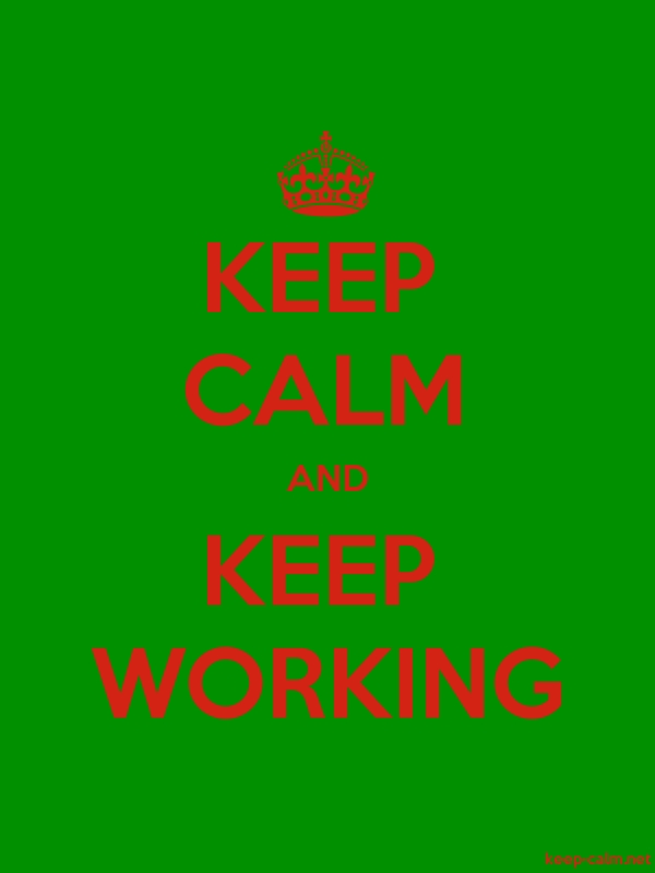 KEEP CALM AND KEEP WORKING - red/green - Default (600x800)