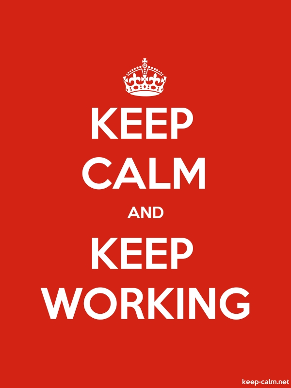 KEEP CALM AND KEEP WORKING - white/red - Default (600x800)