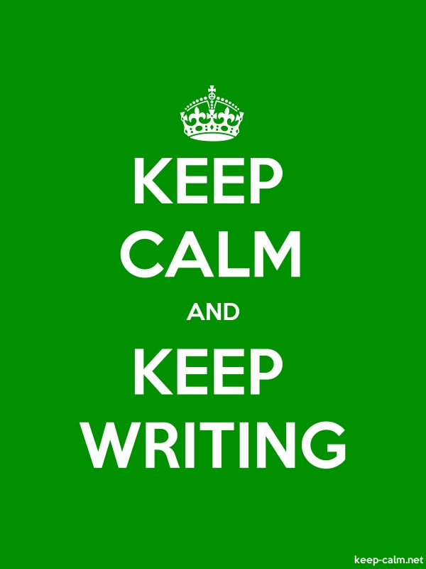 KEEP CALM AND KEEP WRITING - white/green - Default (600x800)