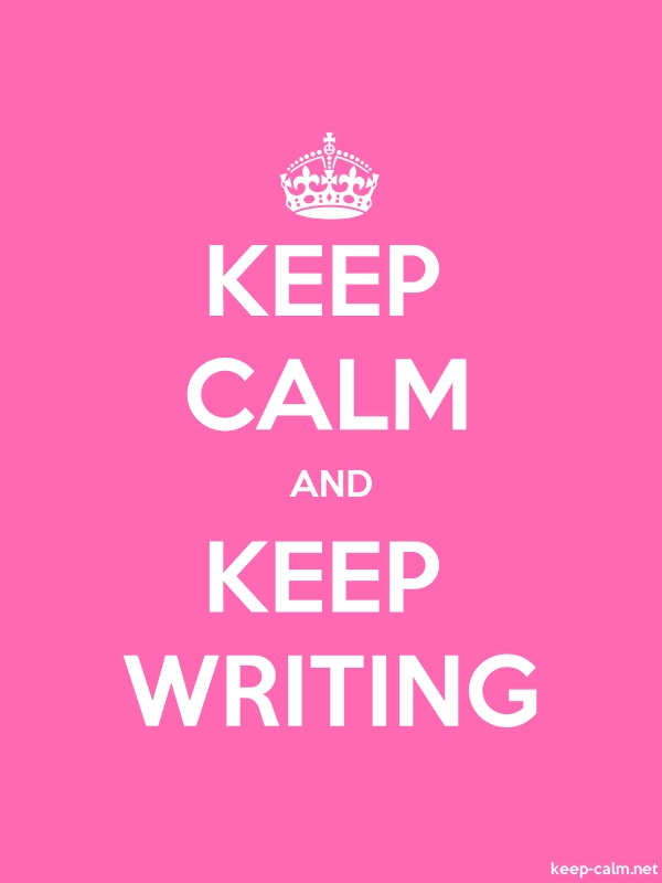 KEEP CALM AND KEEP WRITING - white/pink - Default (600x800)