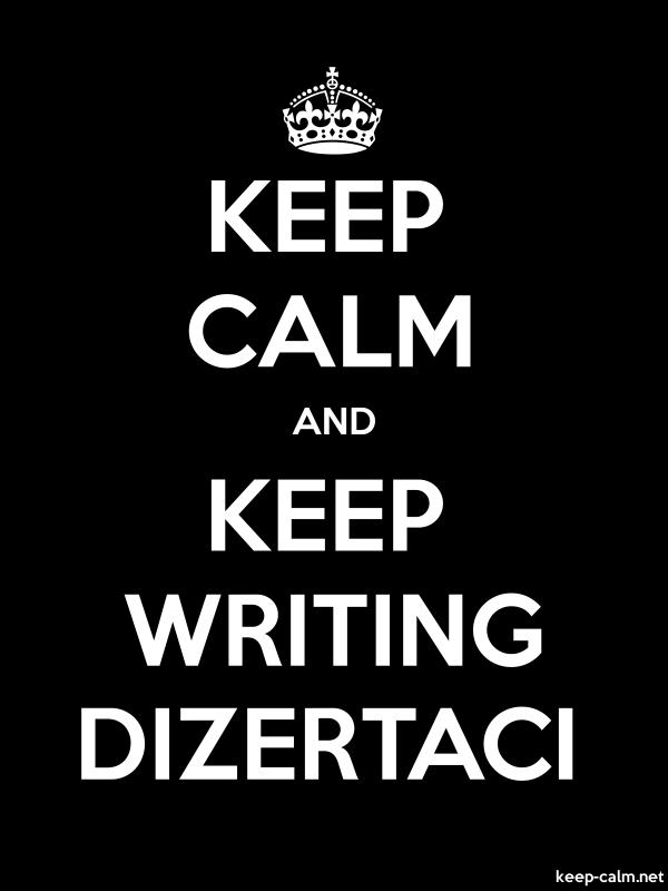 KEEP CALM AND KEEP WRITING DIZERTACI - white/black - Default (600x800)