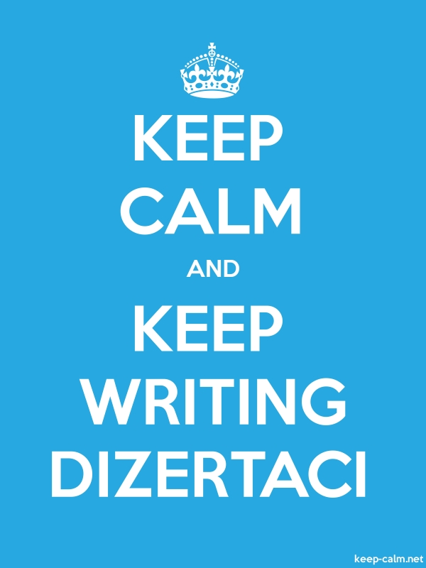 KEEP CALM AND KEEP WRITING DIZERTACI - white/blue - Default (600x800)