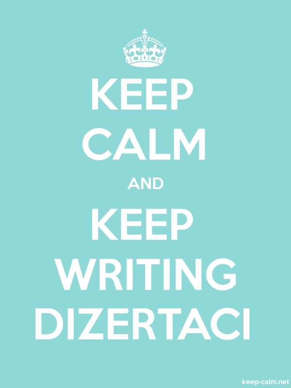 KEEP CALM AND KEEP WRITING DIZERTACI - white/lightblue - Default (600x800)