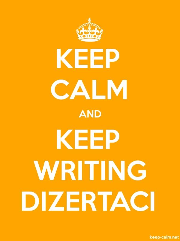 KEEP CALM AND KEEP WRITING DIZERTACI - white/orange - Default (600x800)