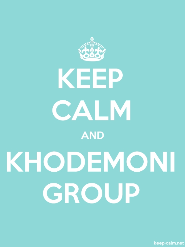 KEEP CALM AND KHODEMONI GROUP - white/lightblue - Default (600x800)