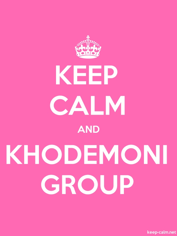 KEEP CALM AND KHODEMONI GROUP - white/pink - Default (600x800)