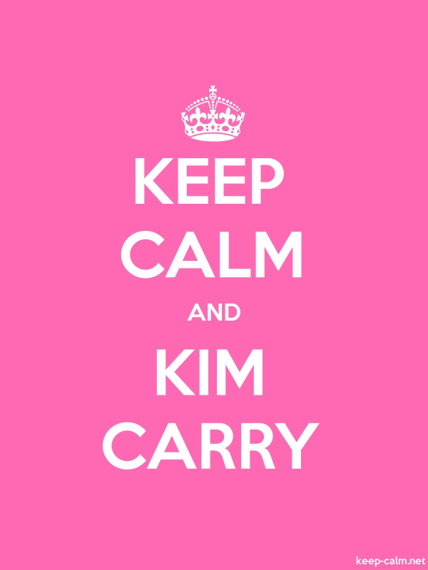 KEEP CALM AND KIM CARRY - white/pink - Default (600x800)