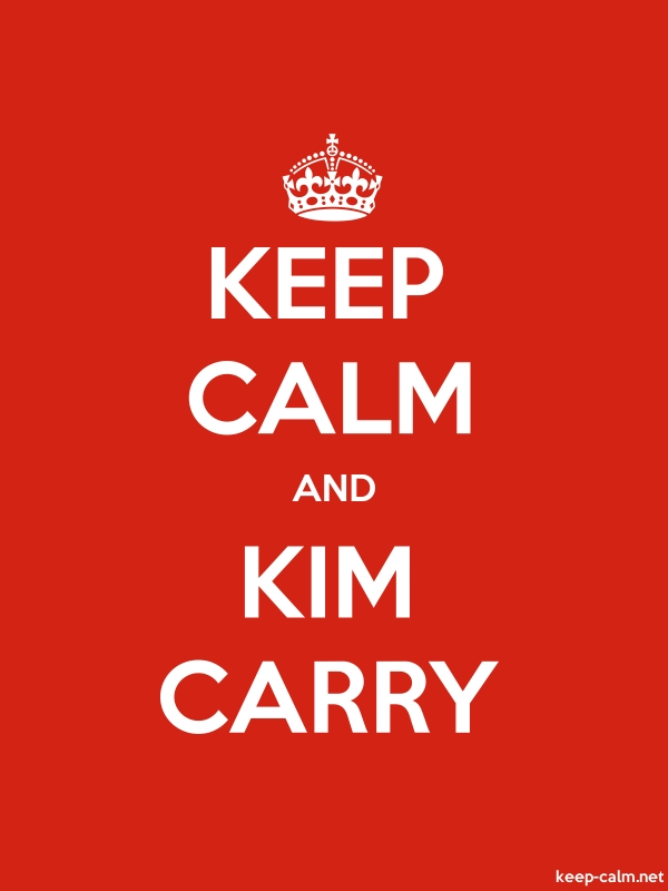 KEEP CALM AND KIM CARRY - white/red - Default (600x800)