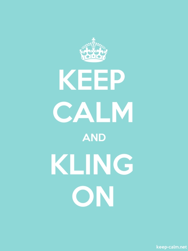 KEEP CALM AND KLING ON - white/lightblue - Default (600x800)