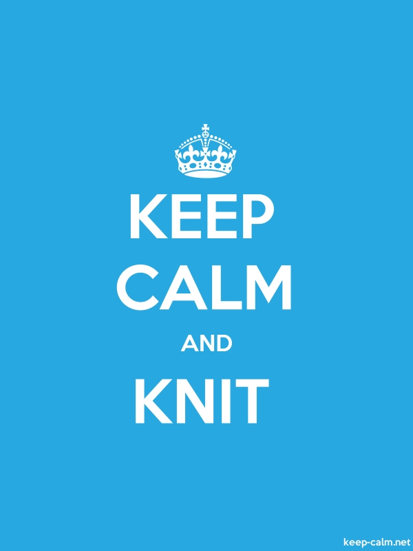 KEEP CALM AND KNIT - white/blue - Default (600x800)