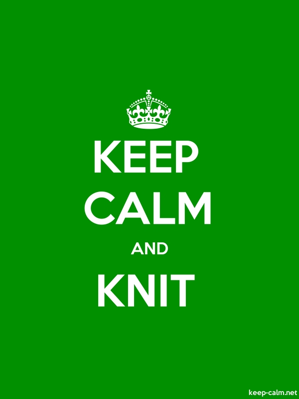 KEEP CALM AND KNIT - white/green - Default (600x800)