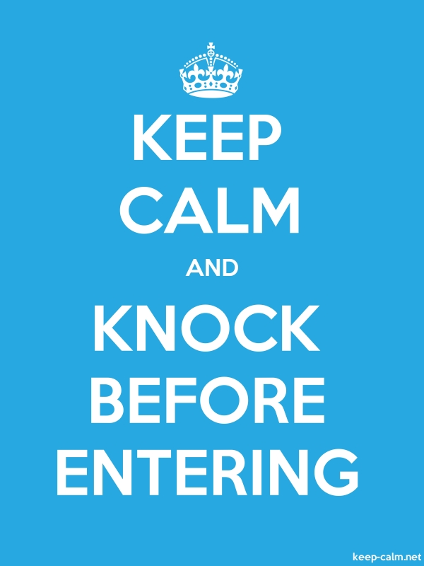 KEEP CALM AND KNOCK BEFORE ENTERING - white/blue - Default (600x800)