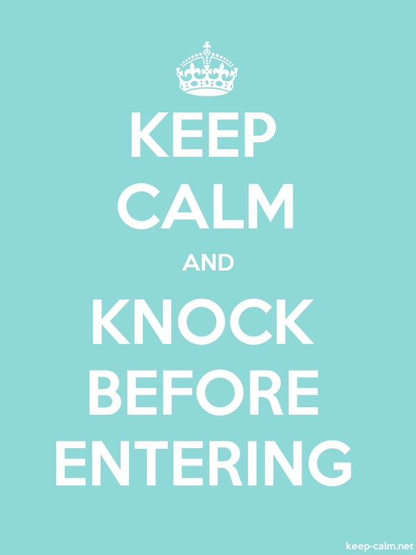 KEEP CALM AND KNOCK BEFORE ENTERING - white/lightblue - Default (600x800)