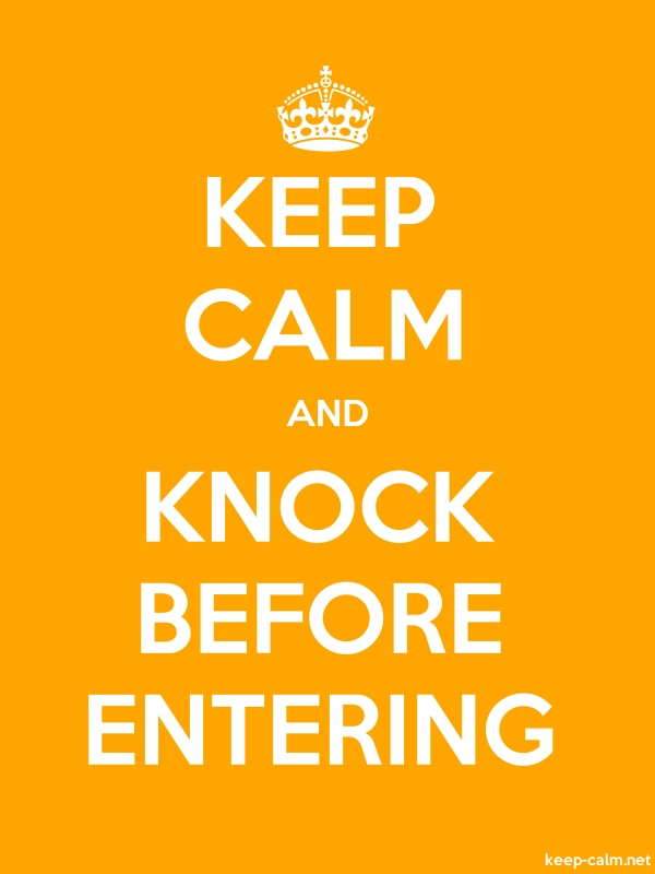 KEEP CALM AND KNOCK BEFORE ENTERING - white/orange - Default (600x800)