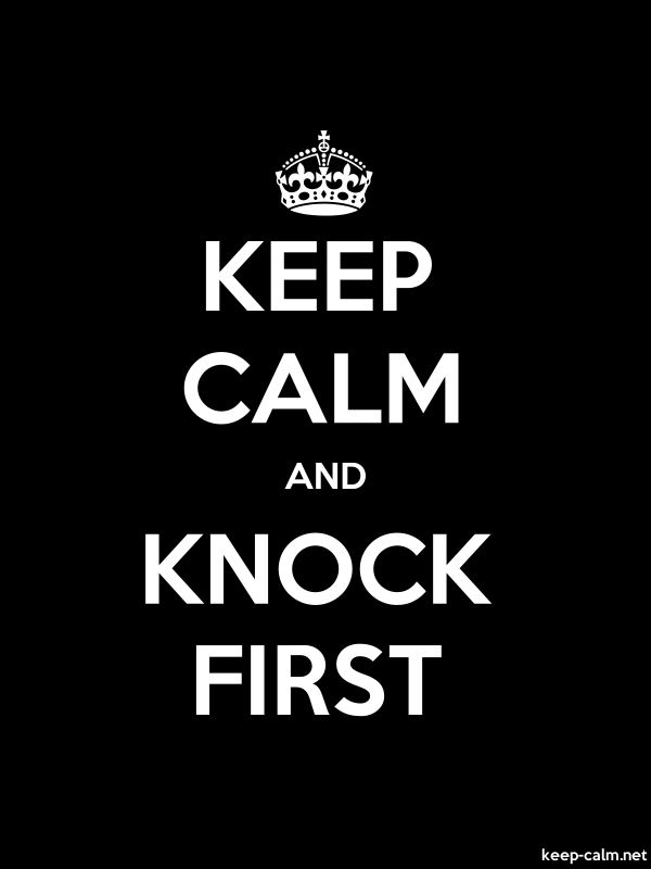 KEEP CALM AND KNOCK FIRST - white/black - Default (600x800)