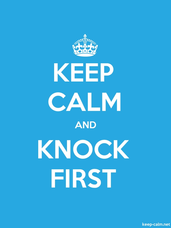 KEEP CALM AND KNOCK FIRST - white/blue - Default (600x800)