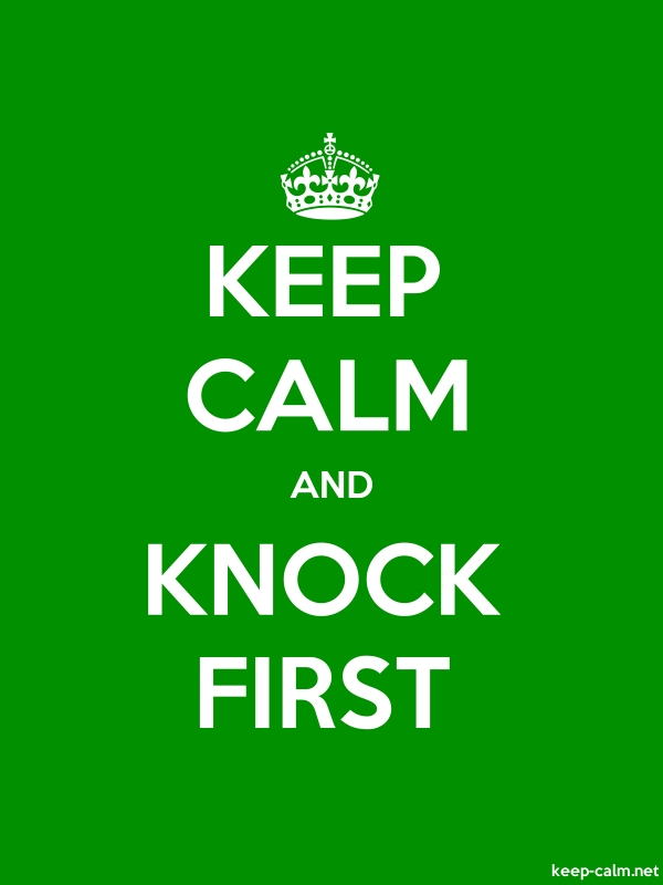 KEEP CALM AND KNOCK FIRST - white/green - Default (600x800)
