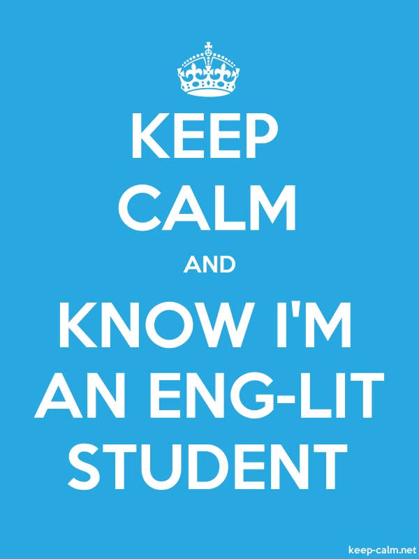 KEEP CALM AND KNOW I'M AN ENG-LIT STUDENT - white/blue - Default (600x800)