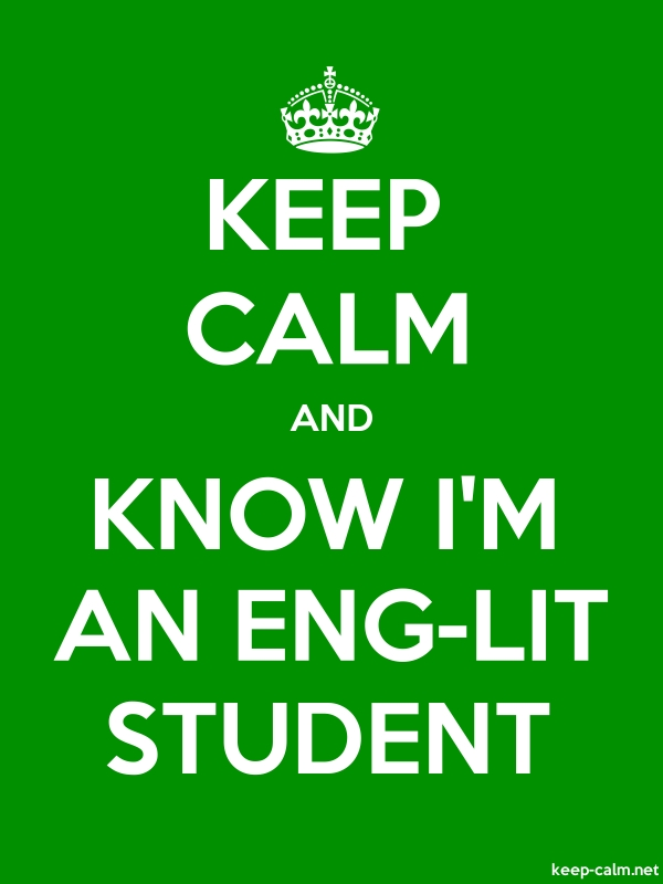 KEEP CALM AND KNOW I'M AN ENG-LIT STUDENT - white/green - Default (600x800)