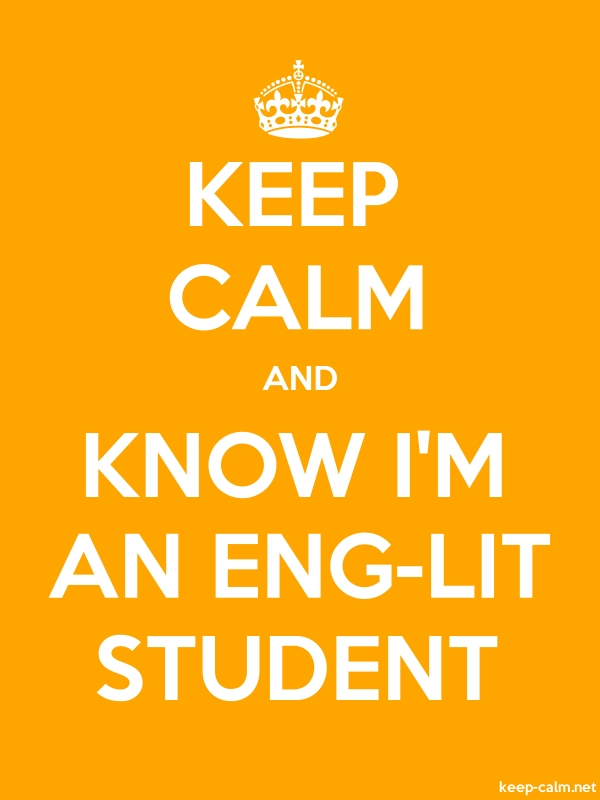 KEEP CALM AND KNOW I'M AN ENG-LIT STUDENT - white/orange - Default (600x800)
