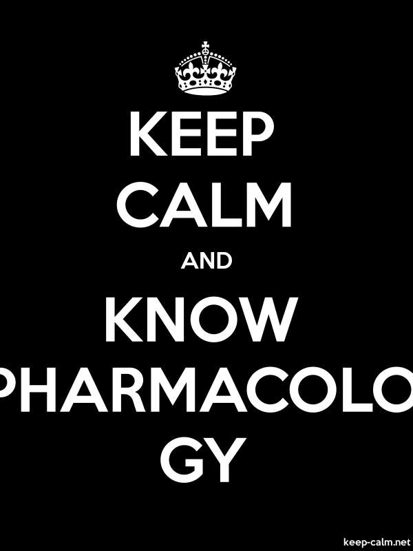 KEEP CALM AND KNOW PHARMACOLO GY - white/black - Default (600x800)