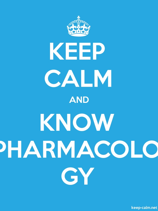 KEEP CALM AND KNOW PHARMACOLO GY - white/blue - Default (600x800)