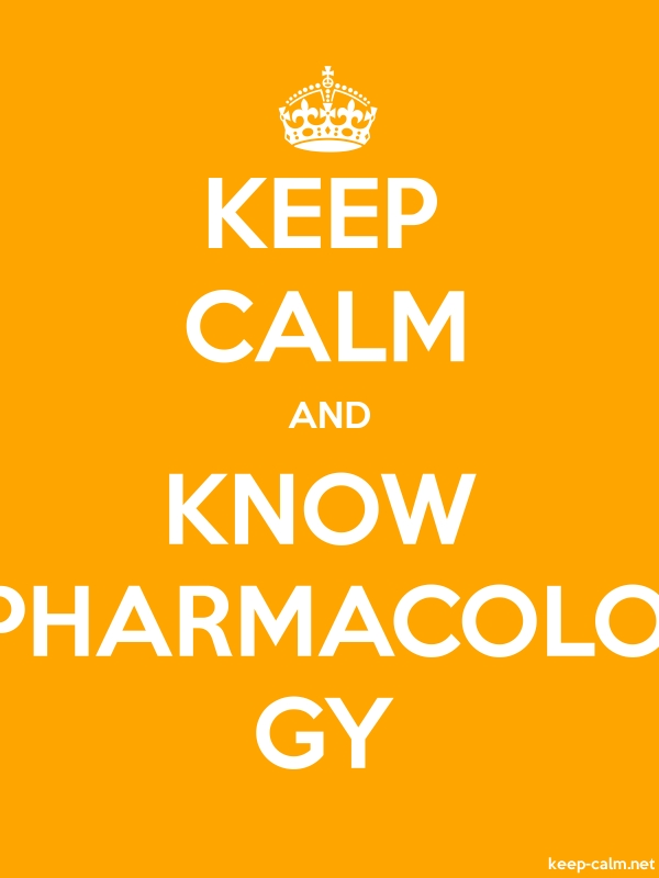 KEEP CALM AND KNOW PHARMACOLO GY - white/orange - Default (600x800)