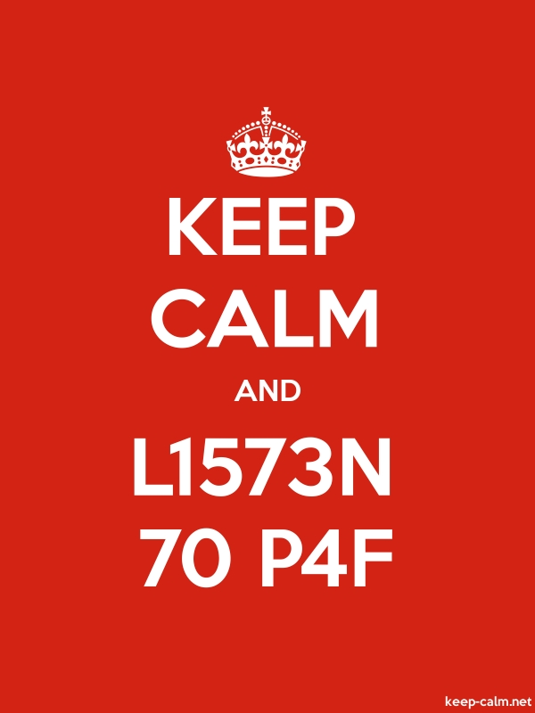 KEEP CALM AND L1573N 70 P4F - white/red - Default (600x800)
