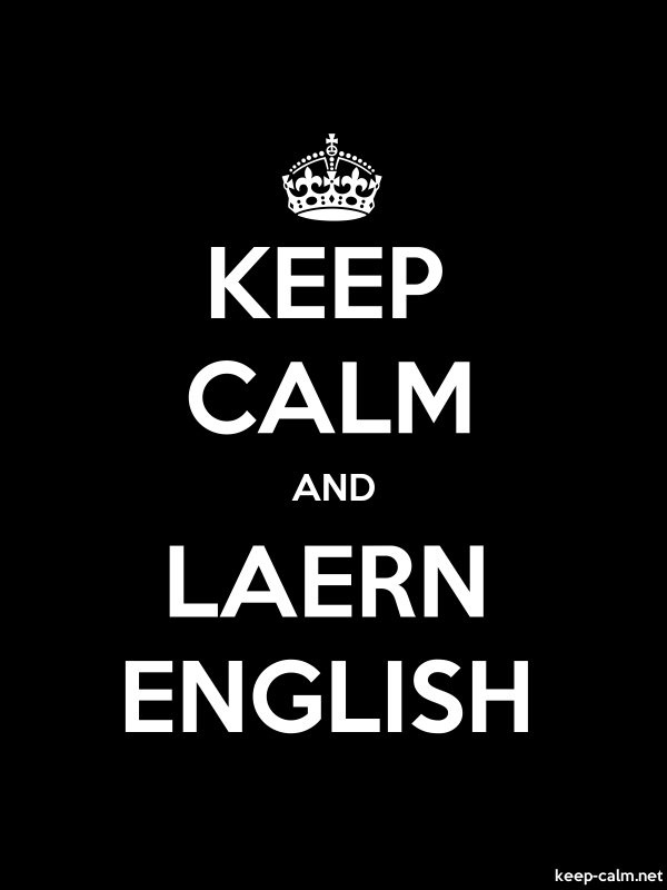 KEEP CALM AND LAERN ENGLISH - white/black - Default (600x800)