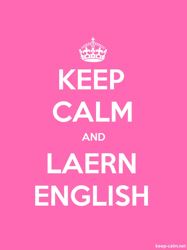 KEEP CALM AND LAERN ENGLISH - white/pink - Default (600x800)