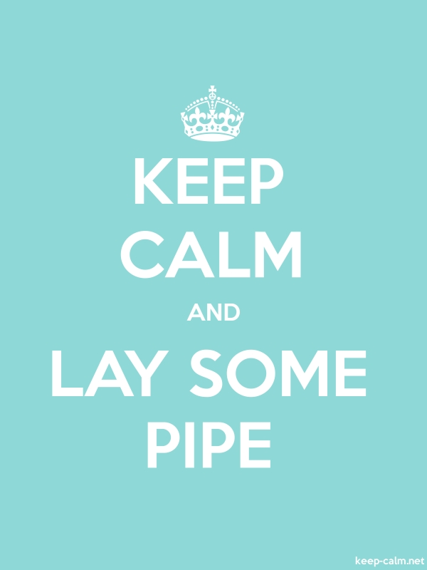 KEEP CALM AND LAY SOME PIPE - white/lightblue - Default (600x800)